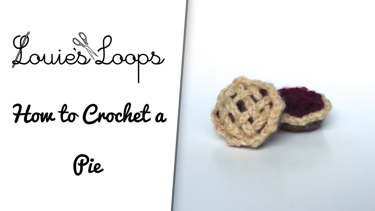 How to Crochet a Pie