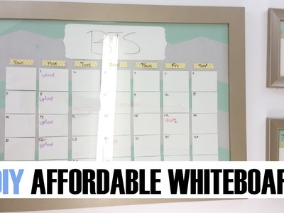 How to | DIY Affordable Whiteboard Calendar Organizer | Back to School