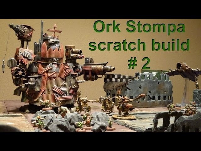 Lets craft # 63 Bastel Tutorial - Ork Stompa selbst basteln Teil 2 - with English subtitles