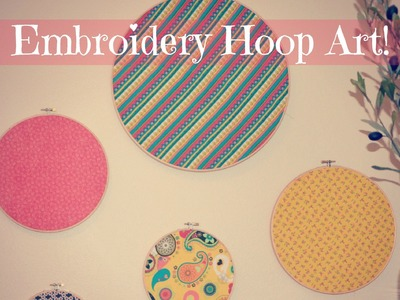 A DIY Take It On Tuesday: Embroidery Hoop Art!