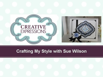 Craft Dies by Sue Wilson -- Tutorial Video; Wedgewood Blue Filigree for Creative Expressions