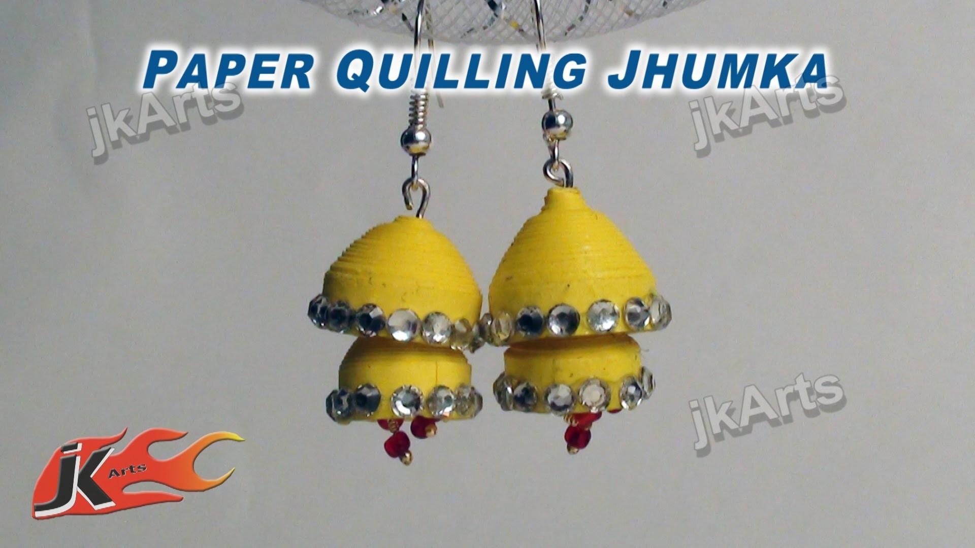 DIY How to make Paper Quilling Jhumka - JK Arts  340
