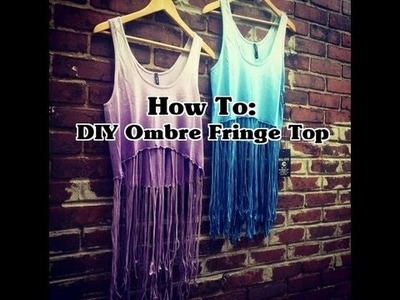How To: DIY Ombre Fringe Top