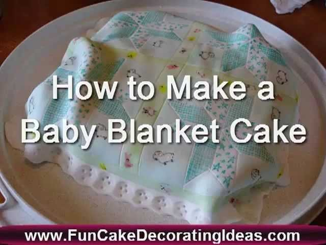 How to Make a Baby Blanket Cake