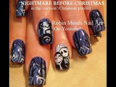 Nail Art Tutorial | The Nightmare Before Christmas