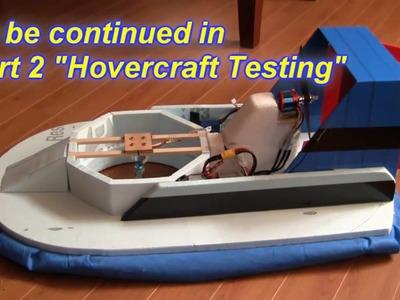 RC Hovercraft Part 1 (Building an RC Hovercraft)