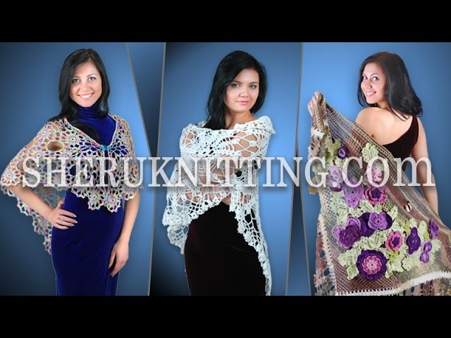 Shawls Wraps Collection Part 1 of 2 Crochet and Knitting
