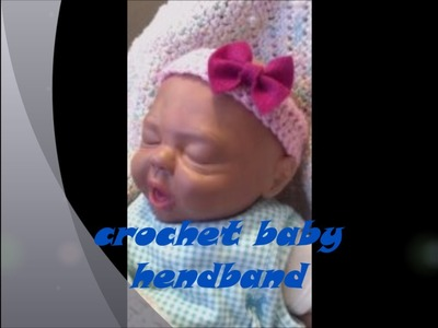 Super Easy Crochet Baby headband for beginners