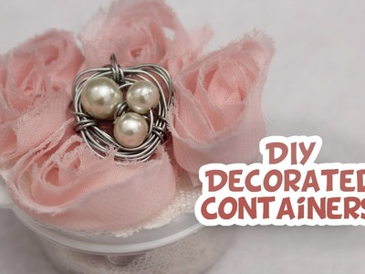 DIY Decorated Containers and Whimsy Jars - Whitney Crafts