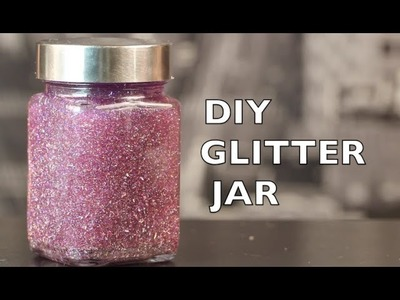 DIY How To Make A Glitter Jar