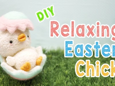 DIY Relaxing Easter Chick Plush - Kawaii Easter Decoration Animal Plush Tutorial