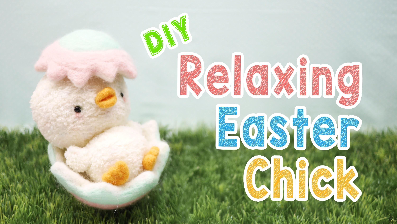 DIY Relaxing Easter Chick Plush - Kawaii Easter Decoration Animal Plush Tutorial