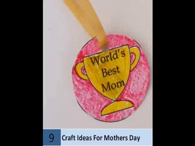 10 Easy Craft Ideas For Mothers Day