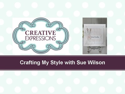 Crafting My Style with Sue Wilson Woven and Framed for Creative Expressions