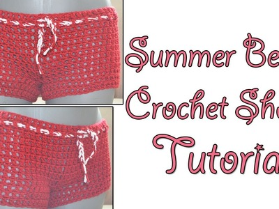 Crochet Tutorial - Beach Shorts Simple and Quick Pattern