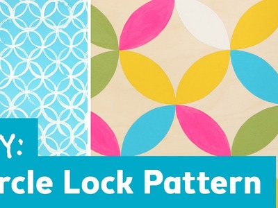 DIY Circle Lock Pattern