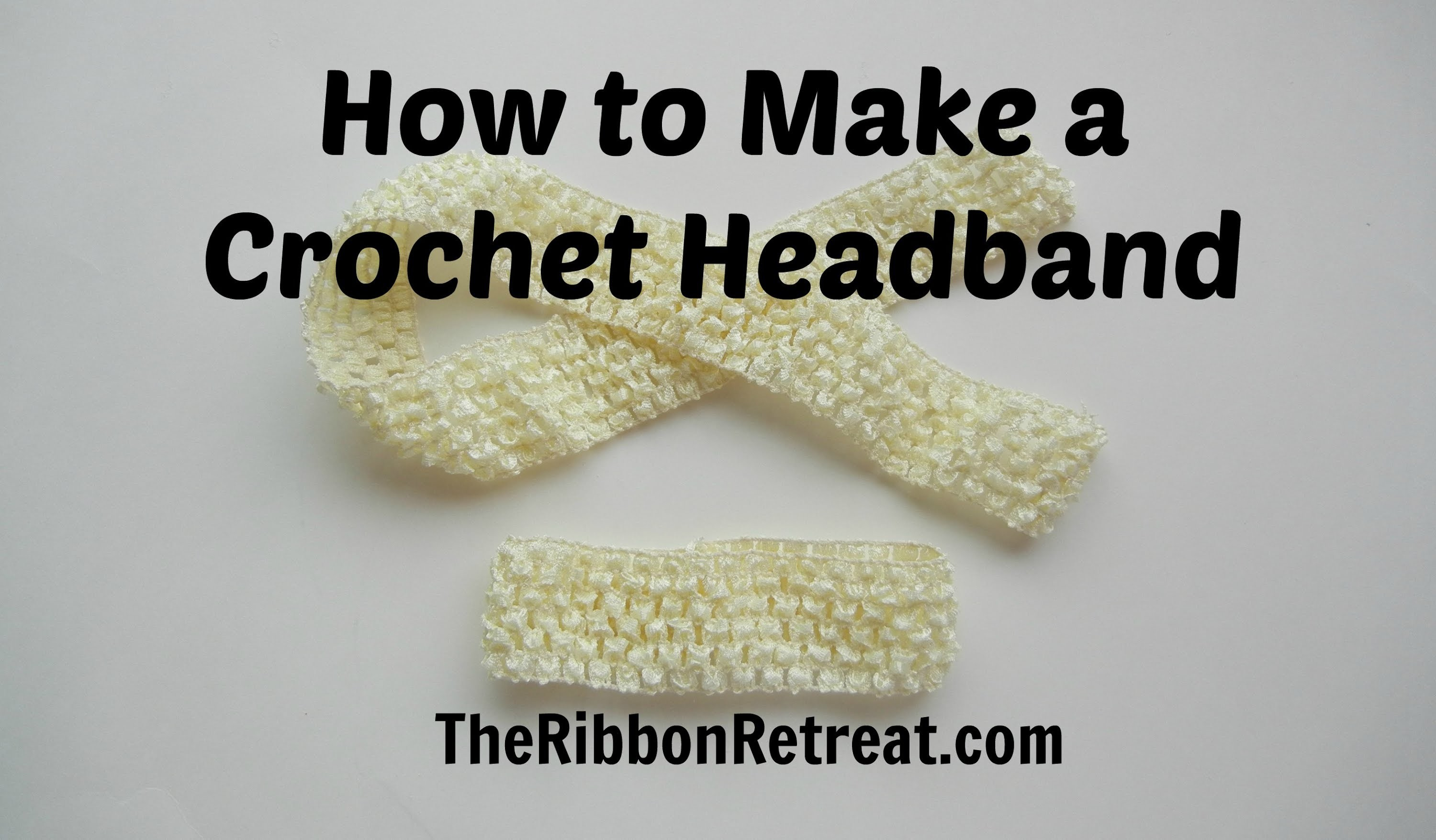 How to Make a Crochet Headband - TheRibbonRetreat.com