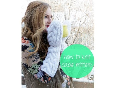 How to make Bella's Mittens