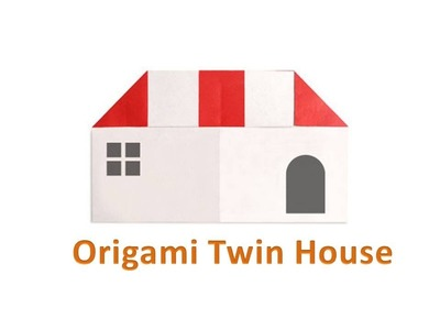 How to make Origami Twin House