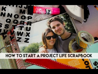 How to start a Project Life Scrapbook. Lily Pebbles
