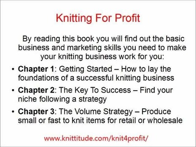 Knitting For Profit - How To Make Money Knitting - Knitting Business Guide