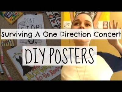Surviving A One Direction Concert: DIY Posters!