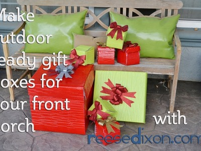 Christmas Crafts: Presents for the Front Porch