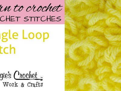 Crochet Single Loop Stitch