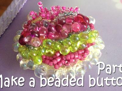 ~DIY: Make a beaded button. Part 2~