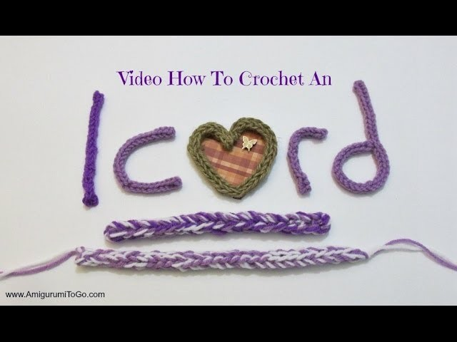 How To Crochet An I Cord I-Cord
