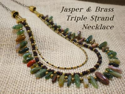 Jasper & Brass Bead Triple Strand Necklace Video Tutorial