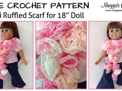 "Mini Ruffled Scarf for an 18"" Doll Free Crochet Pattern - Right Handed"