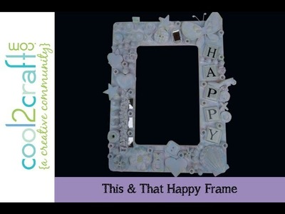 Aleene's This & That Frame by EcoHeidi Borchers