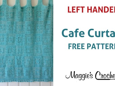 Cafe Curtain Free Crochet Pattern - Left Handed