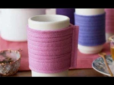 DIY Crafts - Make a Felt Cozy
