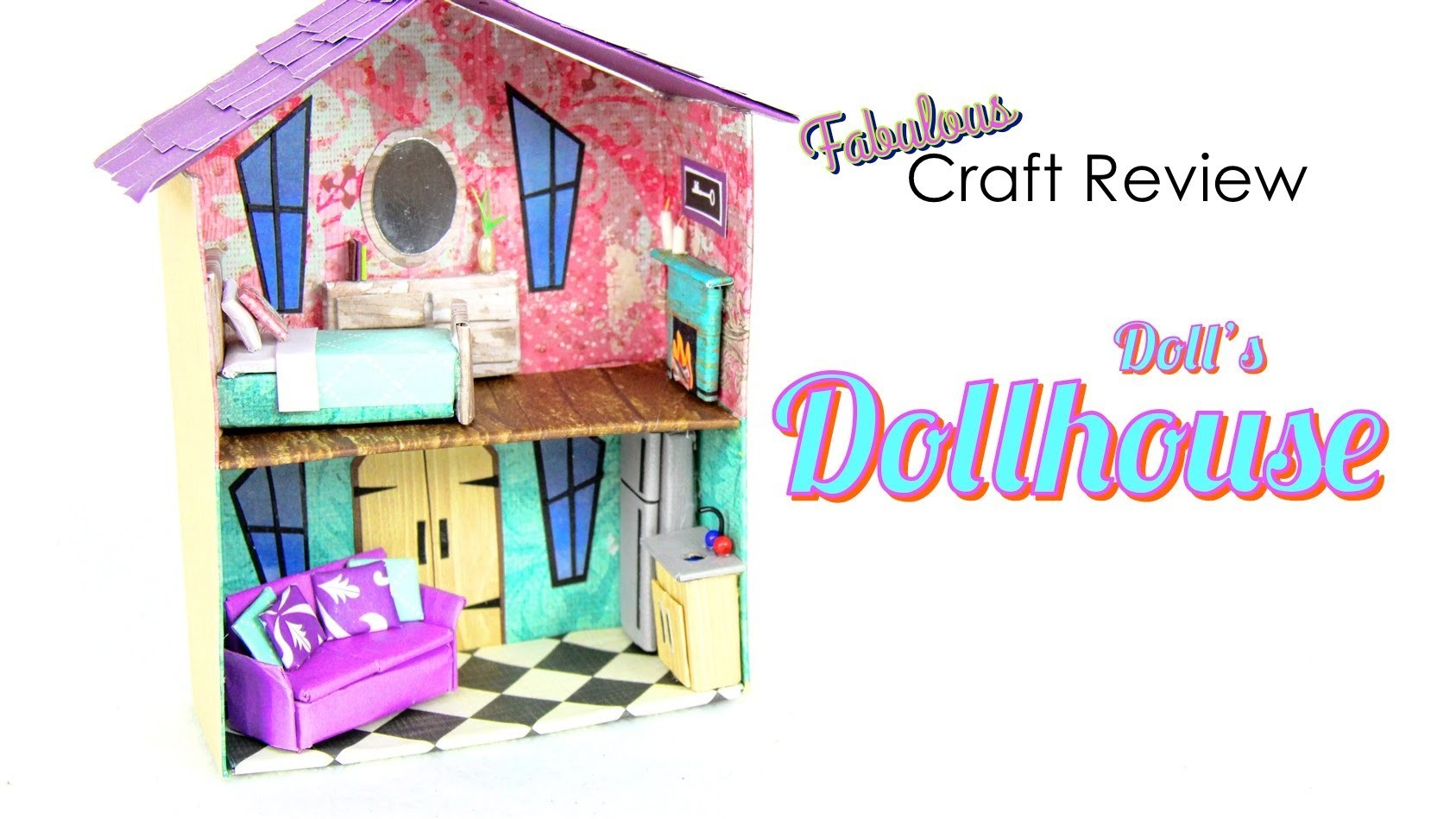 Fabulous Craft Review: Doll's Dollhouse