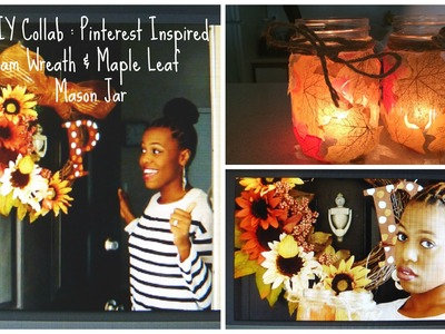 Fall DIY Collab: Pinterest Inspired Monogram Wreath & Maple Leaf Mason Jars