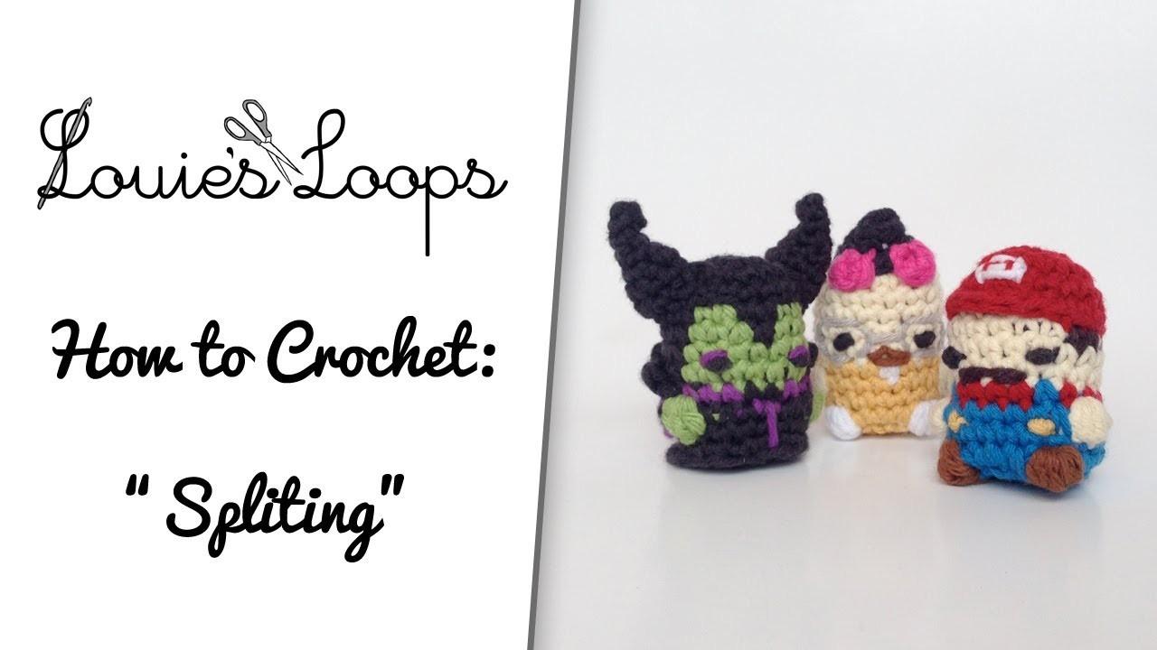 """How to Crochet: """"Splitting"""""""