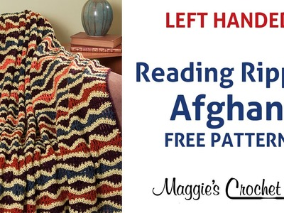 Reading Ripple Afghan Free Crochet Pattern - Left Handed