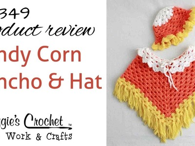 Candy Corn Poncho and Hat Set Crochet Pattern Product Review PA349