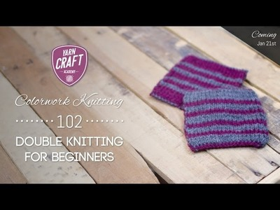 Colorwork Knitting 102: Double Knitting for Beginners Promo