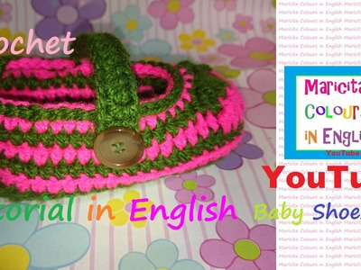 """Crochet Baby Shoes """"Dolores"""" (Part 1) Audio by Maricita Colours in English !!!"""