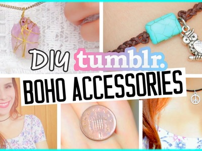 DIY bohemian accessories! Tumblr inspired bracelet, ring & necklaces!