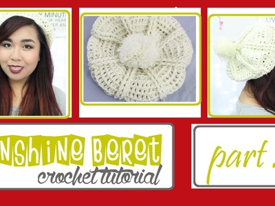 "DIY | ""Sunshine"" Beret (Crochet Tutorial-Traceybeauty) Part 2.2"