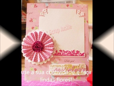 Flor Escalopada - Scaloped flower to scrapbook
