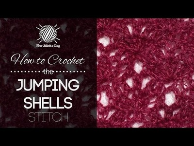 How to Crochet the Jumping Shells Stitch