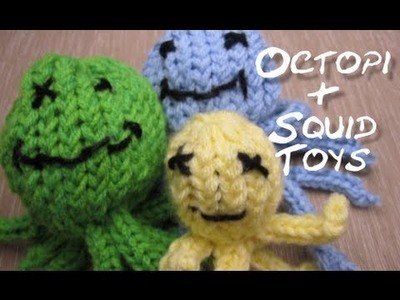 How to Knit Octopi and Squid Toys (on a loom)