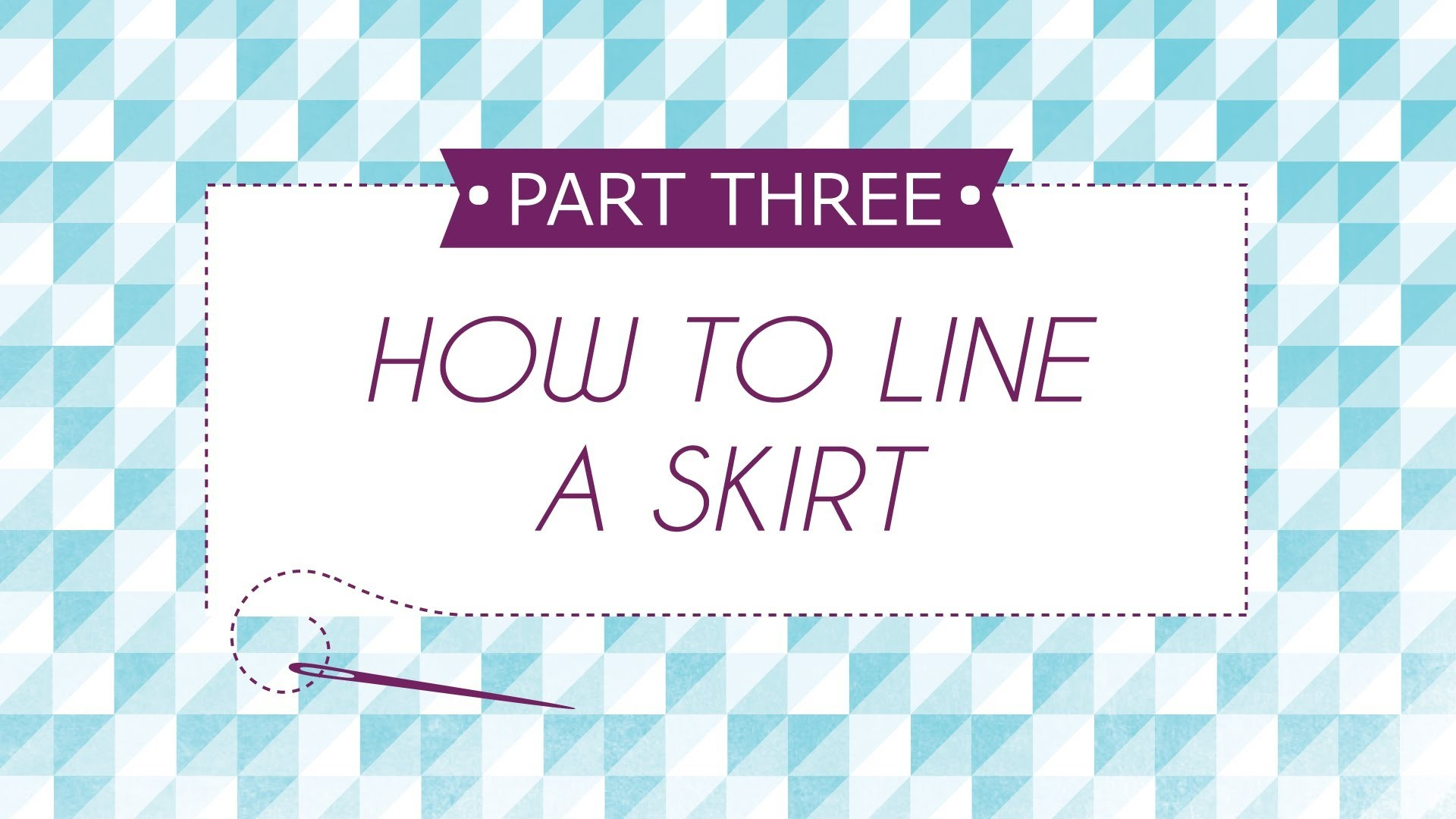 How to Line a Skirt Part 3
