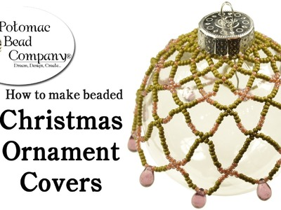 How to Make a Beaded Christmas Ornament Cover