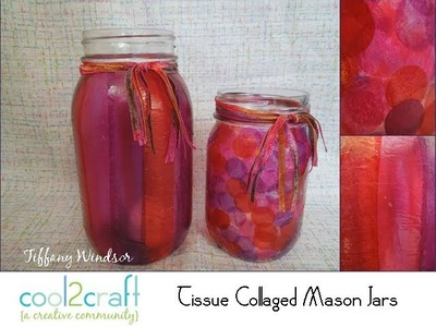 How to Make a Tissue Collage Party Jar by Tiffany Windsor